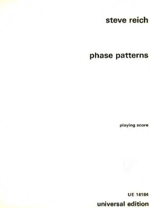 Steve Reich: Phase Patterns