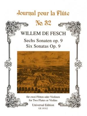 Fesch, W d: Fesch Six Sonatas Op9 2fl Or 2vln Op. 9 Band 32
