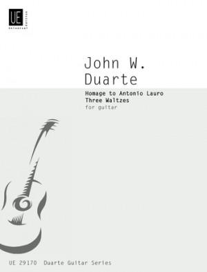 Duarte, J W: Duarte Hommage To Lauro 3 Waltzes S.gtr Op. 83