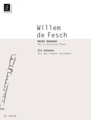 Fesch, W d: De Fesch Six Sonatas Op9 2tre.rec Op. 9