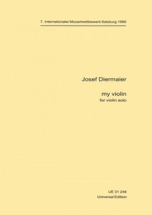 Diermaier, J: My Violin
