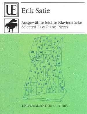 Satie, E: Satie Selected Easy Piano Pieces