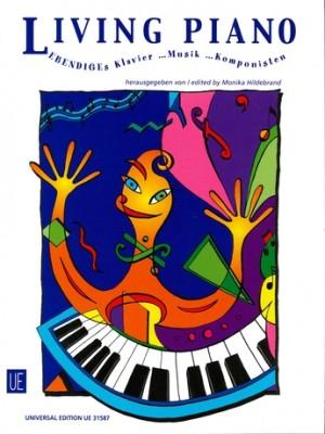 Living Piano - Lebendiges Klavier...Musik...Komponisten