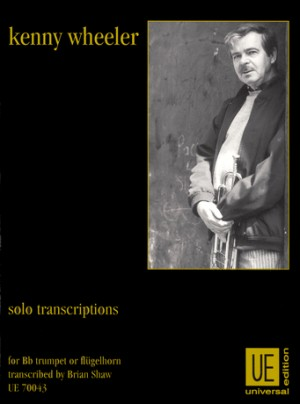 Wheeler, K: Wheeler Solo Transcsriptions B 1