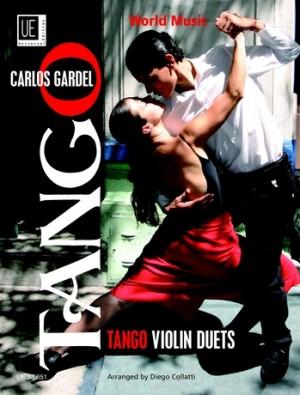 Gardel, C: Tango Violin Duets