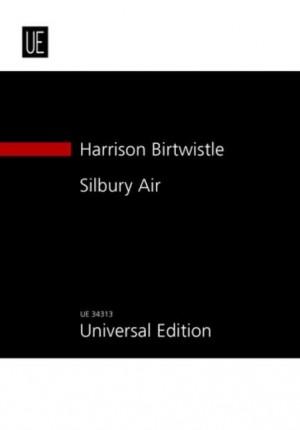 Birtwistle: Silbury Air