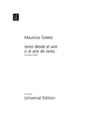 Sotelo, M: Jerez desde el aire o al aire de Jerez