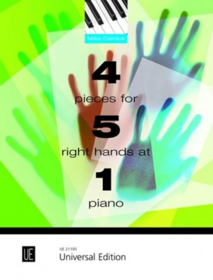 Mike Cornick: 4 Pieces for 5 Right Hands at 1 Piano