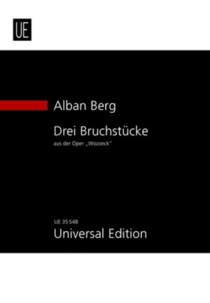 Berg, A: Three Fragments from Wozzeck op. 7