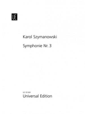 Szymanowski, K: Symphonie Nr. 3 op. 27