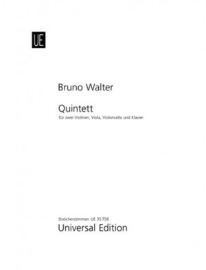 Walter, B: Quintet for 2 violins, viola, cello and piano (1904)