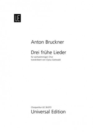 Bruckner, A: Three early songs
