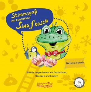 Stefanie Fersch: Stimmspass mit dem kleinen Singfrosch (Storybook with CD)