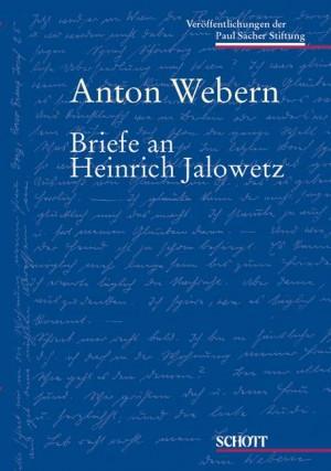 Webern, A: Briefe an Heinrich Jalowetz