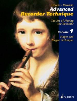 Heyens, G: Advanced Recorder Technique Vol. 1