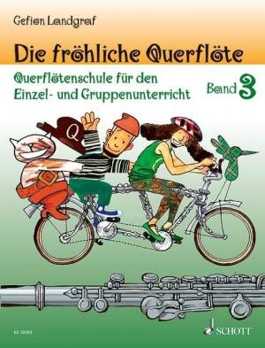 Landgraf, G: Die fröhliche Querflöte Band 3 und Spielbuch 3