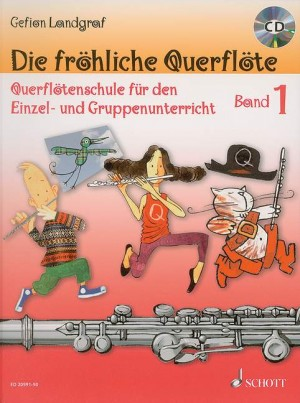 Landgraf, G: Die fröhliche Querflöte Band 1