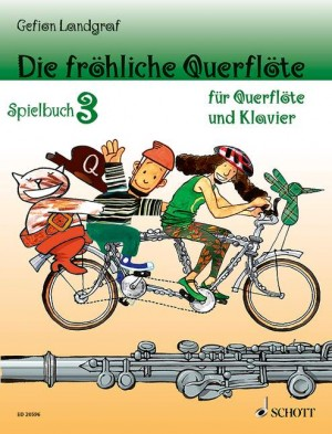 Landgraf, G: Die fröhliche Querflöte Band 3