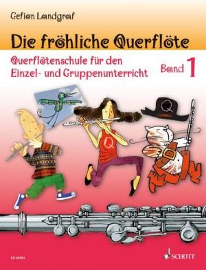 Landgraf, G: Die fröhliche Querflöte Band 1 und Spielbuch 1