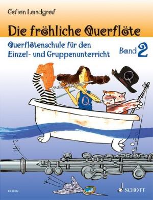 Landgraf, G: Die fröhliche Querflöte Band 2 und Spielbuch 2