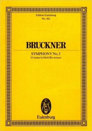 Bruckner: Sinfonie Nr. 3/1 d-moll Wagner-Symphonie