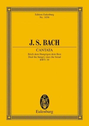 Bach, J S: Cantata No. 39 (Dominica 1 post Trinitatis) BWV 39