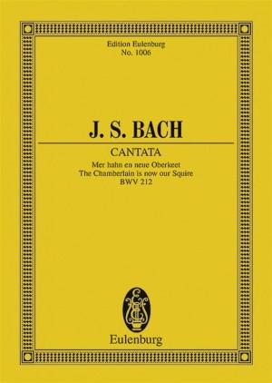 Bach, J S: Cantata No. 212 BWV 212