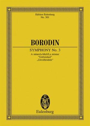 Borodin, A: Symphony No. 3 A minor