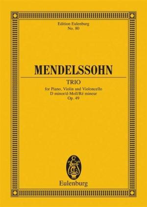 Mendelssohn: Piano Trio D minor op. 49