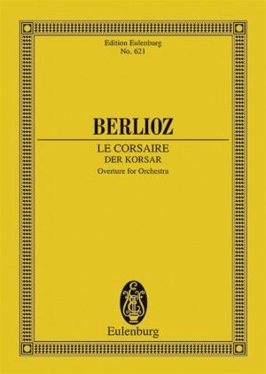 Berlioz, H: The Corsair op. 21