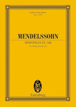 Mendelssohn: Sinfonias IX-XII