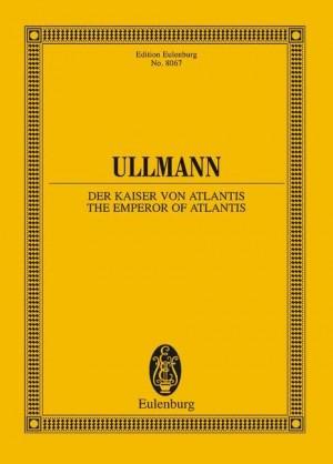 Ullmann, V: Der Kaiser von Atlantis op. 49b (The Emperor of Atlantis)