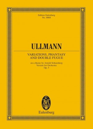 Ullmann, V: Variations, Fantasy and Double Fugue op. 3b
