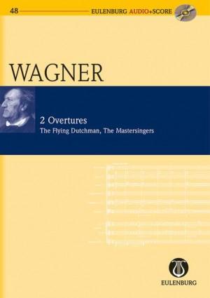 Wagner: 2 Overtures