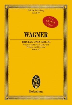 Wagner, R: Tristan und Isolde WWV 90
