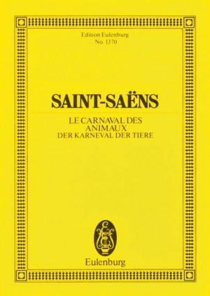 Saint-Saëns, C: The Carnival of Animals
