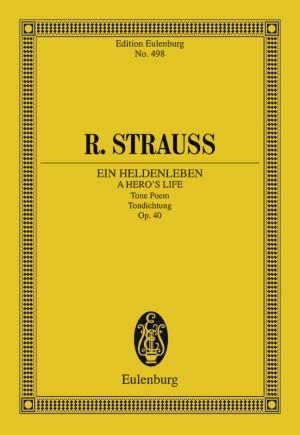 Strauss, R: Ein Heldenleben (A Hero's Life) op. 40