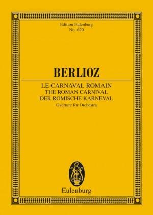 Berlioz, H: The Roman Carnival op. 9