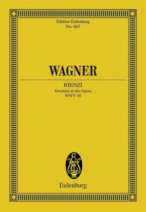 Wagner, R: Overture to Rienzi WWV 49