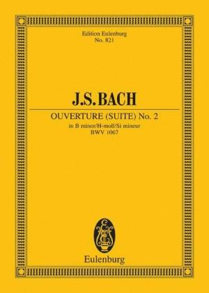 Bach, J S: Overture (Suite) No. 2 B minor BWV 1067