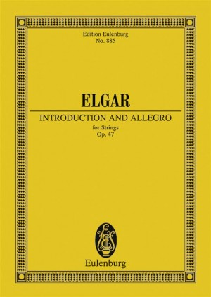 Elgar, E: Introduction and Allegro op. 47