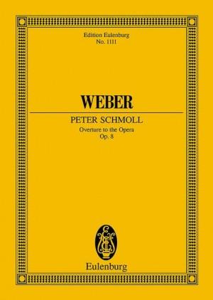 Weber: Peter Schmoll op. 8 JV 8