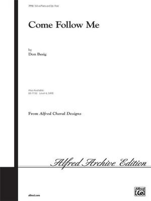 Don Besig/Nancy Price: Come Follow Me SSA