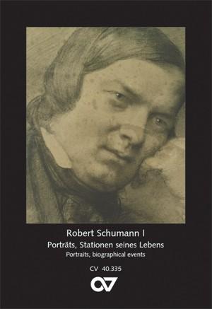 Schumann, Robert: Schumann Postcard series I - Portraits, biographical events