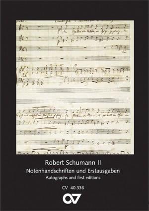 Schumann, Robert: Schumann Postcard series II: Autographs and first editions