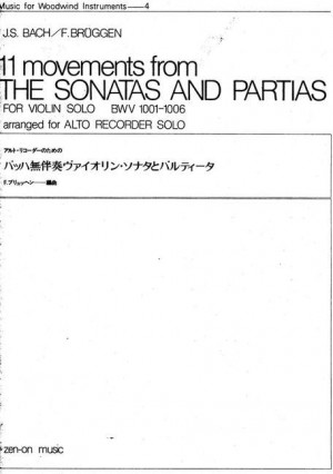 Bach, J S: 11 Movements from the Sonatas and Partias BWV 1001-1006