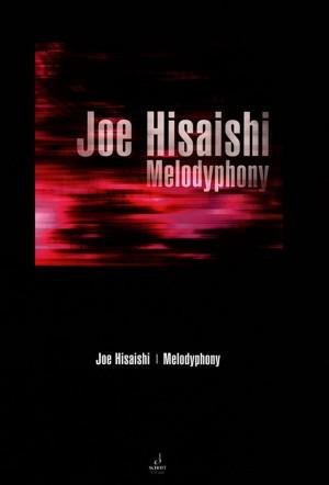 Hisaishi, J: Melodyphony