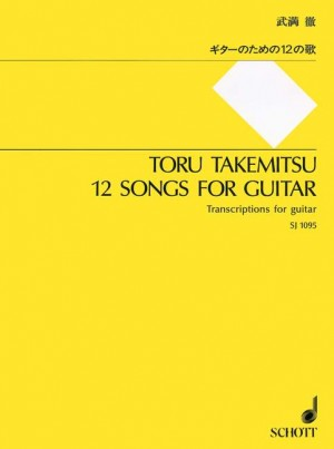 Takemitsu, T: 12 Songs for Guitar