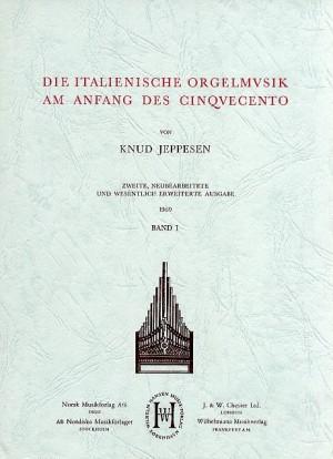 Die Italienische Orgelmusik Am Anfang Des Cinquecento - Volume One