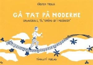 Kirsten Trolle: Gå Tæt På Noderne - Opgavehæfte (Book)
